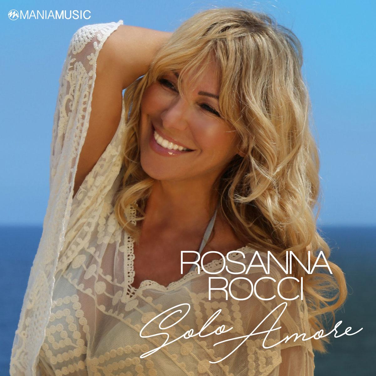 Rosanna Rocci Solo Amore jetzt im Handel